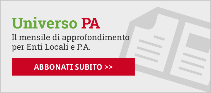 Universo PA: Il mensile di approfondimento per Enti Locali e P.